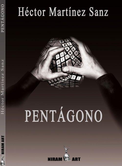 """Pentagonul"" de Héctor Martinez Sanz, Ed. Niram Art,  Madrid"