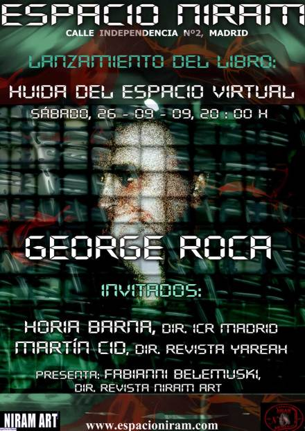 """Poetul George Roca şi """"Evadarea din spaţiul virtual"""" la Espacio Niram"""