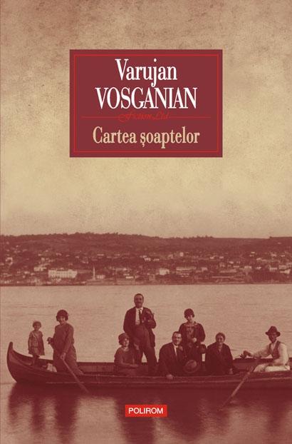 Cartea Soaptelor de Varujan Vosganian
