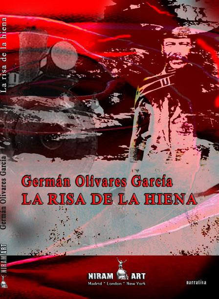 Germán Olivares García – La risa de la hiena