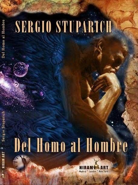 Sergio Stuparich -  Del Homo al Hombre