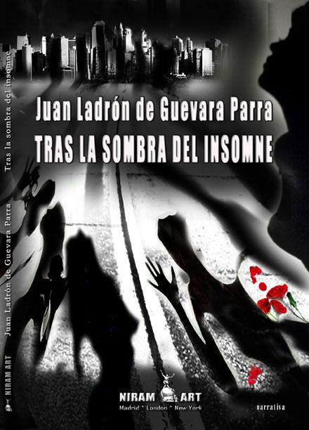 Juan Ladrón de Guevarra Parra – Tras la sombra del insomne