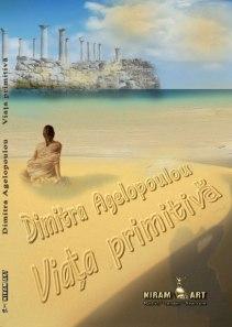 Viata primitiva de Dimitra Agelopoulou