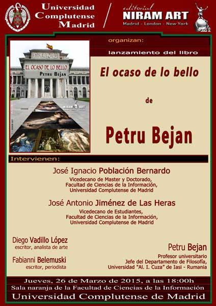 """lansarea cartii """"El Ocaso de lo bello"""", a criticului de arta Petru Bejan"""