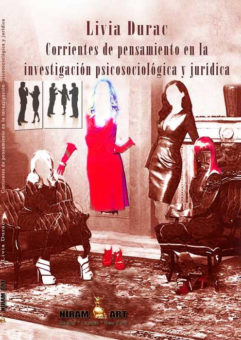 Livia Durac, Corrientes de pensamiento en la investigación psicosociológica y jurídica, Niram Art 2015